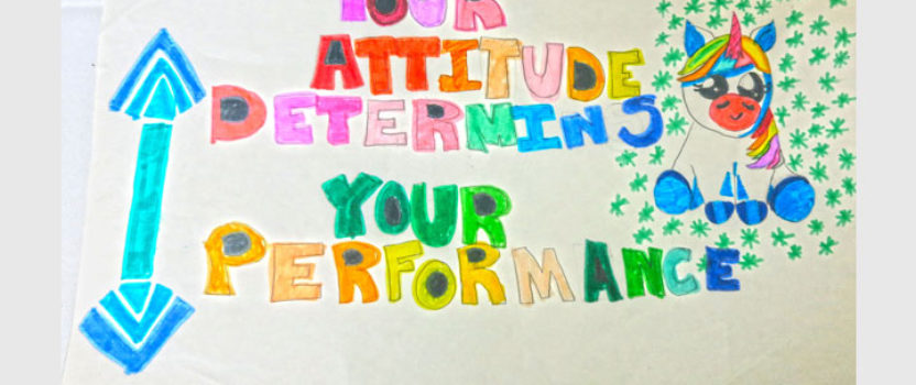 Your Attitude Determines Your Performance