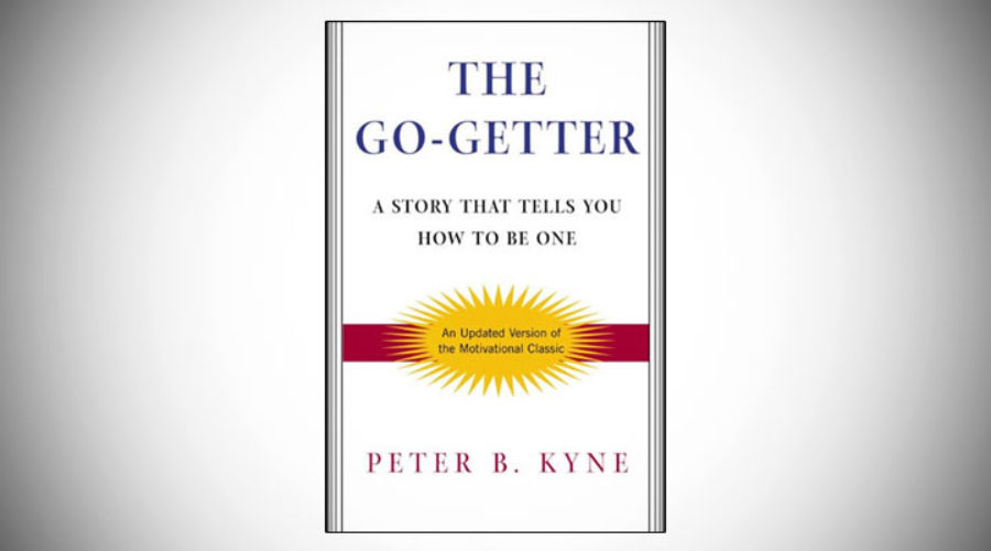"""The Go-Getter"" By: Petter B. Kyne"