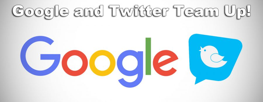 Google and Twitter Team Up!