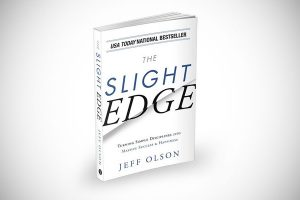 """The Slight Edge"" By: Jeff Olson"