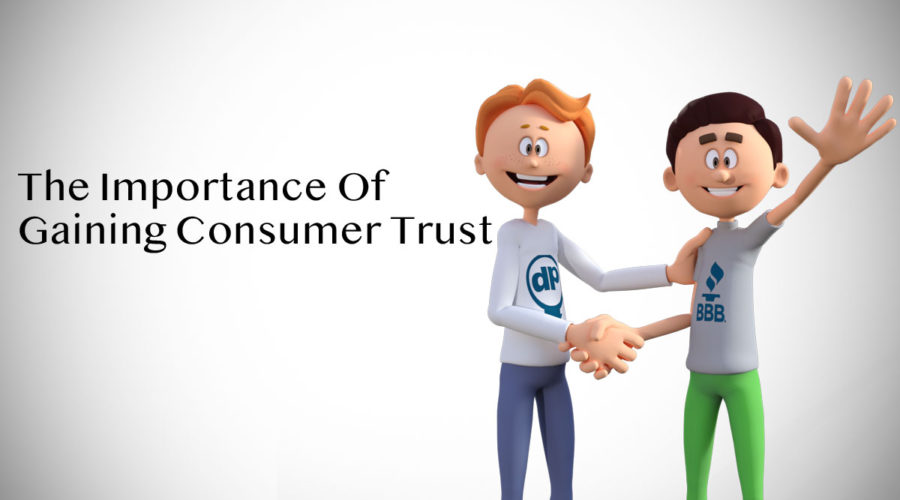 The Importance Of Gaining Consumer Trust